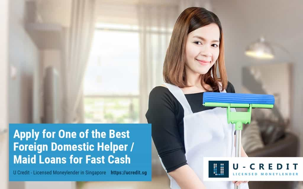 Apply for the Best Foreign Domestic Helper Loans and Maid Loans