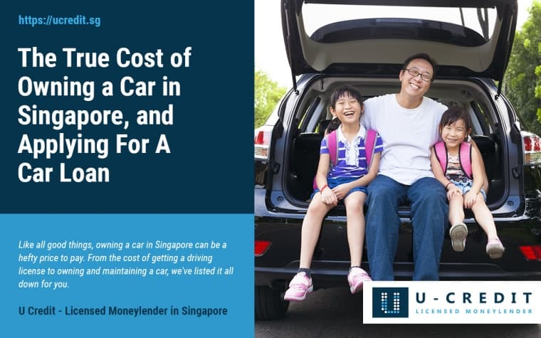 Applying For A Car Loan: The True Cost of Owning a Car in Singapore (2018 Update)