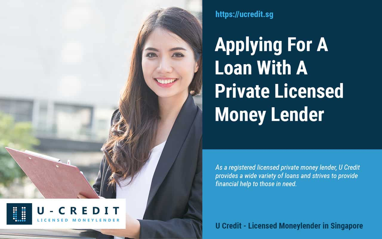 Applying-For-A-Loan-With-A-Private-Licensed-Money-Lender