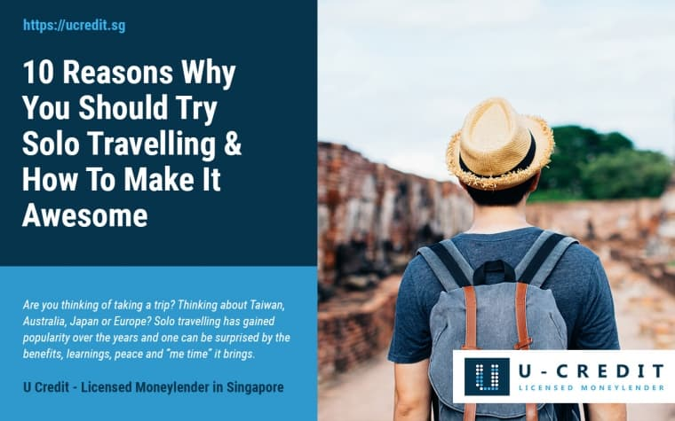 10 Reasons Why You Should Try Solo Travelling And Tips For Making It An Awesome Trip