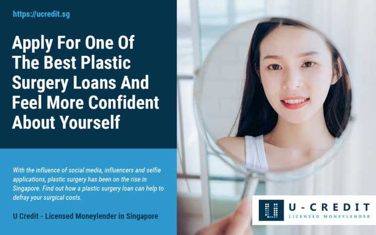 Why Singaporeans Undergo Plastic Surgery And How A Plastic Surgery Loan Can Help Ease Your Finances Singapore 2020