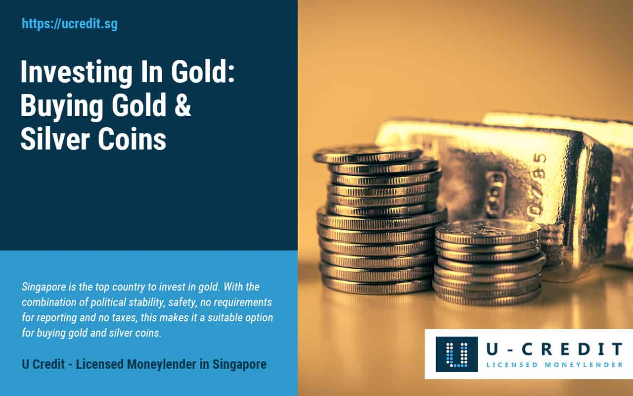 Buying-Gold-And-Silver-Coins-In-Singapore-U-Credit-Licensed-Moneylender