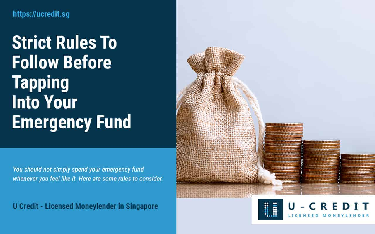 Strict-Rules-to-Follow-Before-Tapping-into-Your-Emergency-Fund-U-Credit-Licensed-Moneylender-Singapore