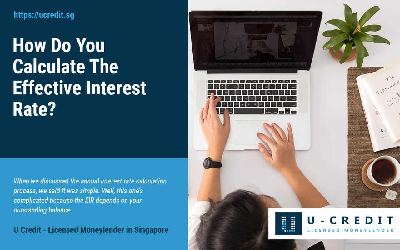 How-Do-You-Calculate-The-Effective-Interest-Rate-U-Credit-Licensed-Moneylender-Singapore